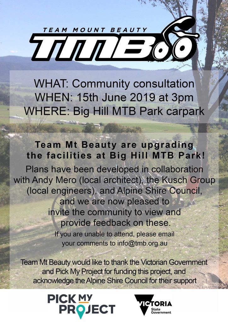Have your say on the upgrade to the facilities at the Big Hill Mountain Bike Park , Mt. Beauty